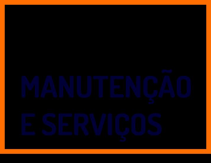 Manutenção e Serviços